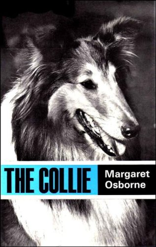 9780091344801: The Collie (Popular Dogs' breed series)