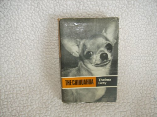 9780091344900: The Chihuahua (Popular Dogs' Breed)