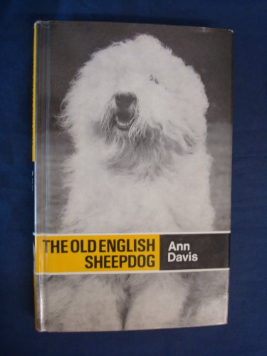 9780091345006: The Old English sheepdog (Popular dogs' breed series)