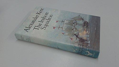 The Inshore Squadron SIGNED COPY: Kent, Alexander.: