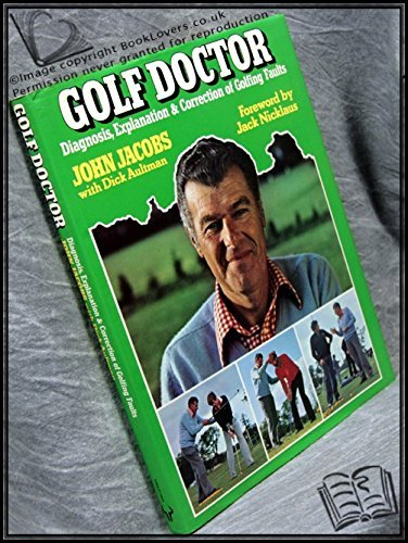 9780091346300: Golf Doctor: Diagnosis, Explanation and Correction of Golfing Faults