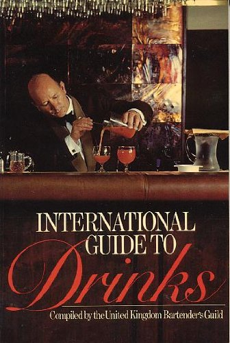 9780091348113: International Guide to Drinks