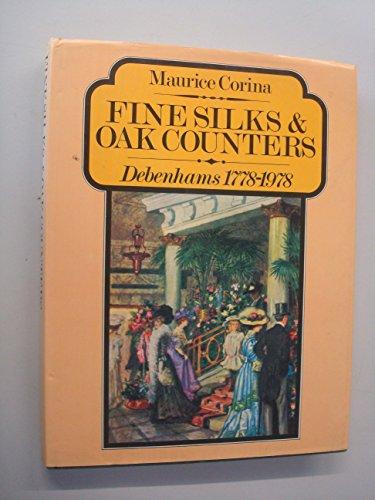 9780091349103: Fine Silks and Oak Counters: Debenhams, 1778-1978