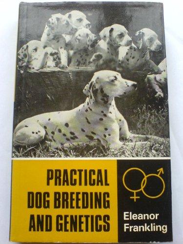 9780091349301: Practical Dog Breeding and Genetics