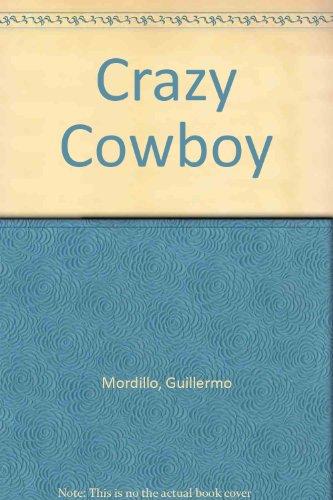 9780091349509: Crazy Cowboy