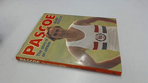 9780091349806: Pascoe: The story of an athlete