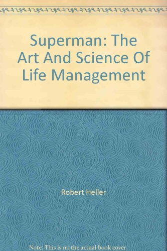 9780091351601: SUPERMAN: ART AND SCIENCE OF LIFE MANAGEMENT