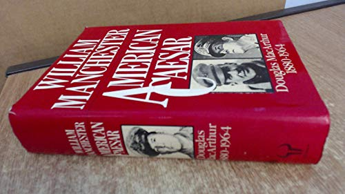 9780091365004: American Caesar: Douglas MacArthur, 1880-1964