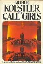 9780091369309: The Call-Girls: A Tragi-Comedy in Memoriam Messieurs Bouvard Et Pecuchet