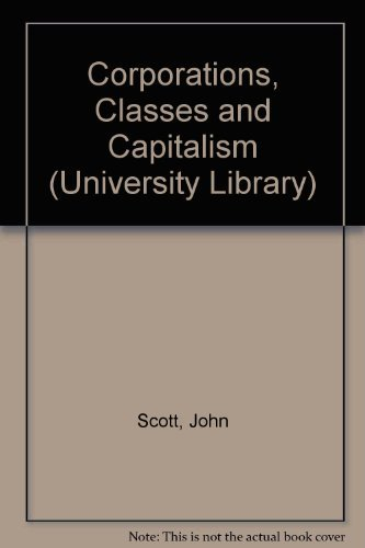 9780091369811: Corporations, Classes and Capitalism (University Library)