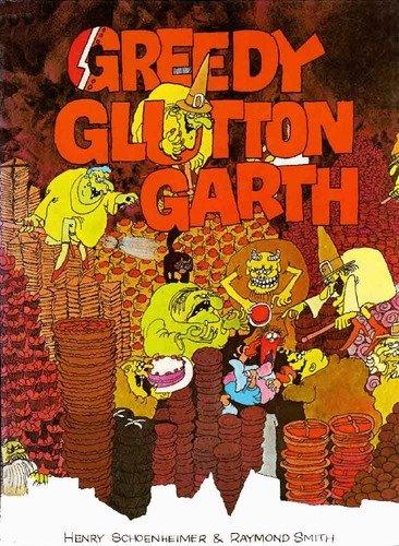 9780091375102: Greedy Glutton Garth