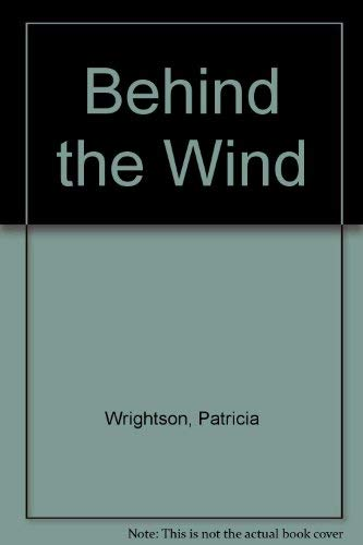 9780091376000: Behind the Wind