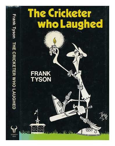9780091377908: The Cricketer Who Laughed