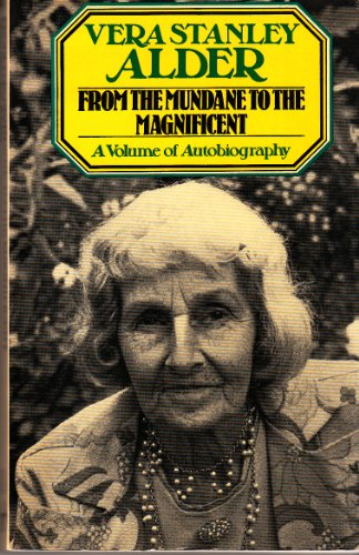 9780091380717: From the mundane to the magnificent: A volume of autobiography