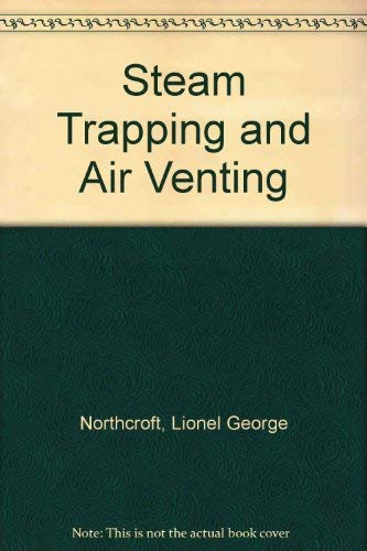 9780091381905: Steam Trapping and Air Venting