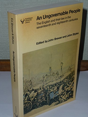 9780091382018: An Ungovernable People - the English and Their Law in the Seventeenth