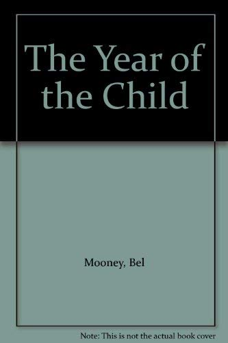 9780091383206: The Year of the Child