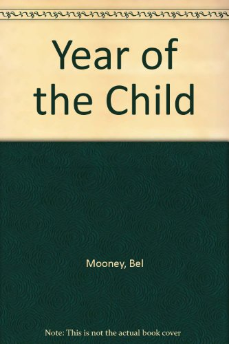 9780091383213: Year of the Child