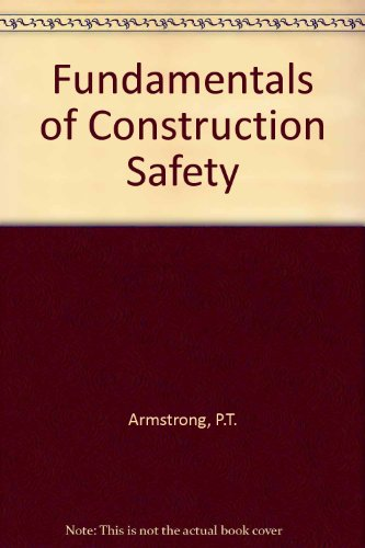 9780091384104: Fundamentals of Construction Safety
