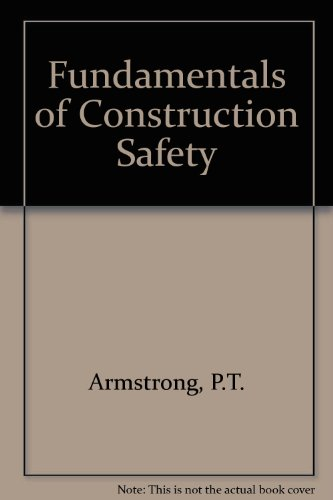 9780091384111: Fundamentals of Construction Safety
