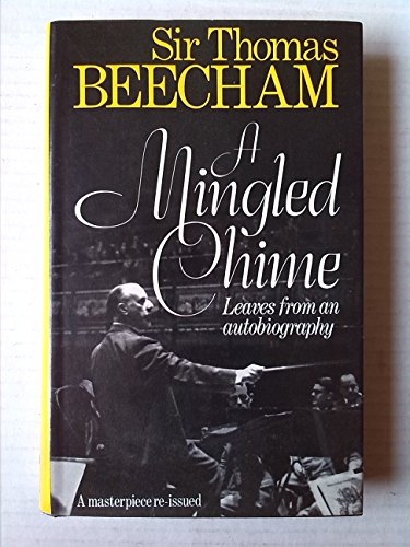 9780091384302: A Mingled Chime: Leaves from an Autobiography
