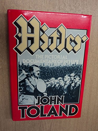 9780091387006: Hitler: The Pictorial Documentary of His Life