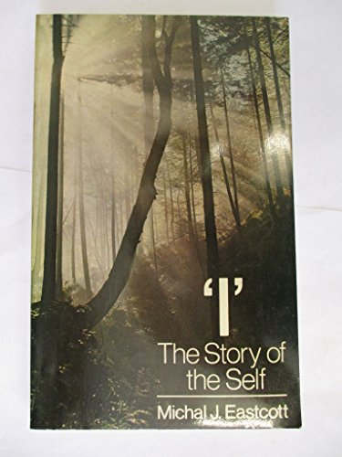 9780091387518: I: The Story of the Self