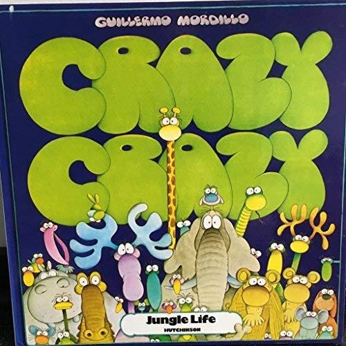 9780091388300: Crazy Crazy Jungle Life