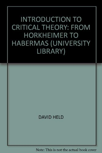 9780091389406: Introduction to Critical Theory: From Horkheimer to Habermas (University Library)