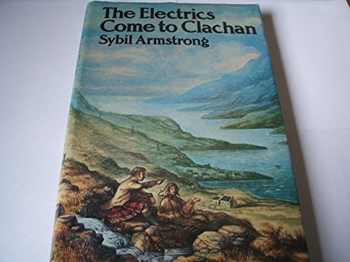 The Electrics Come to Clachan