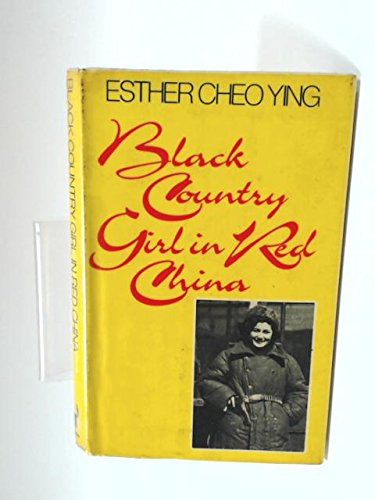 9780091390808: Black Country Girl in Red China