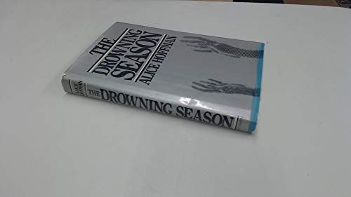 9780091392109: THE DROWNING SEASON.