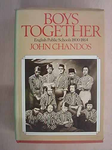 9780091392406: Boys Together: English Public Schools, 1800-64