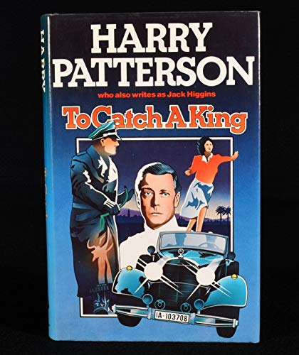 To Catch a King: Higgins, Jack