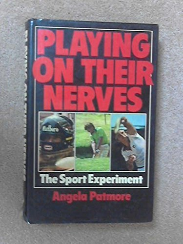 9780091395100: Playing on Their Nerves: Sport Experiment