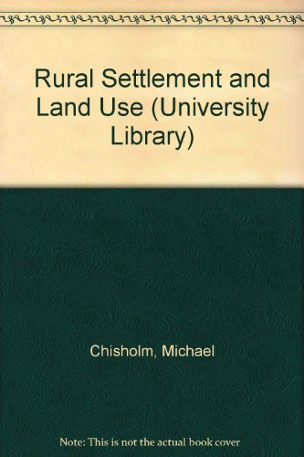 9780091397708: Rural Settlement and Land Use (University Library)