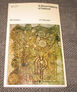 A Short History of Ireland: J.C. BECKETT