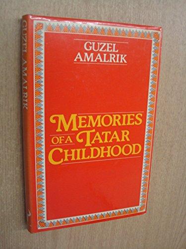 9780091398903: Memories of a Tatar childhood
