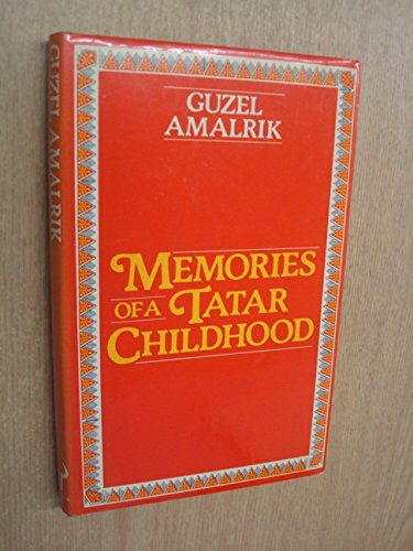 9780091398903: Memories of a Tatar childhood
