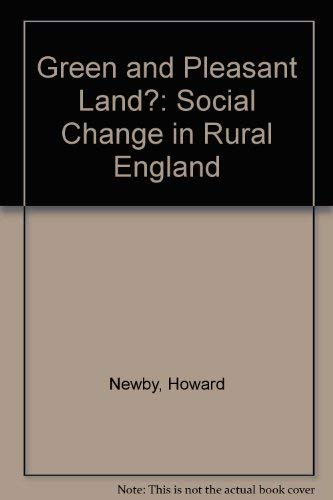9780091400309: Green and Pleasant Land?: Social Change in Rural England