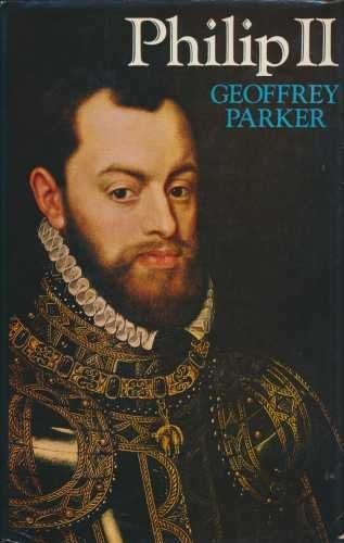 Philip II (The library of world biography): Parker, Geoffrey