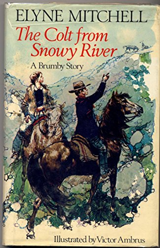9780091401603: The Colt from Snowy River