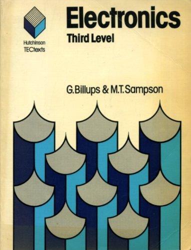 9780091403416: Electronics: 3rd Level (Hutchinson TEC texts)