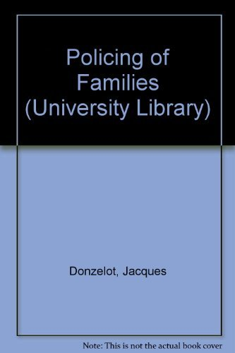 9780091409500: Policing of Families (University Library)