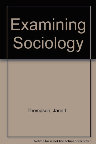 9780091410612: Examining Sociology