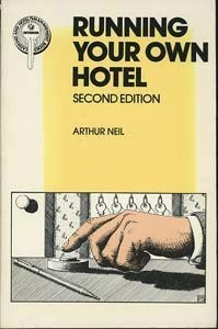9780091412111: Running Your Own Hotel (Catering Management)