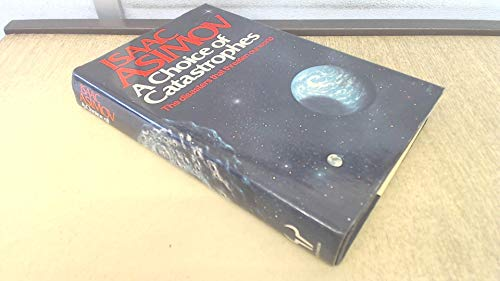 9780091412401: A Choice of Catastrophes