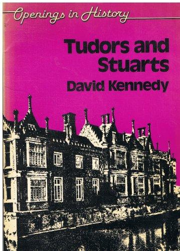 9780091413019: Openings in History: Tudors and Stuarts v. 4