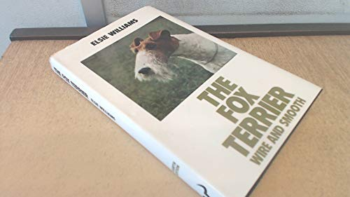 9780091414009: The Fox Terrier (Popular Dogs' Breed)