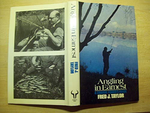 9780091414207: Angling in Earnest